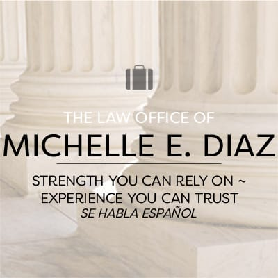 The Law Office of Michelle E. Diaz